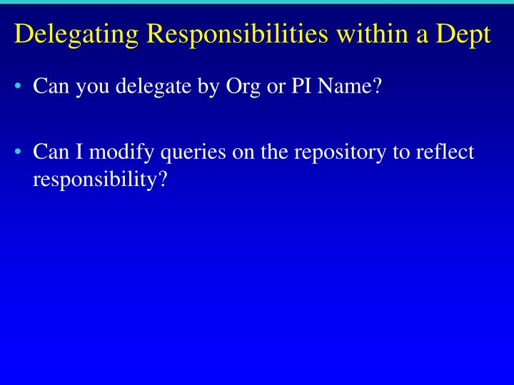 Delegating Responsibilities within a Dept