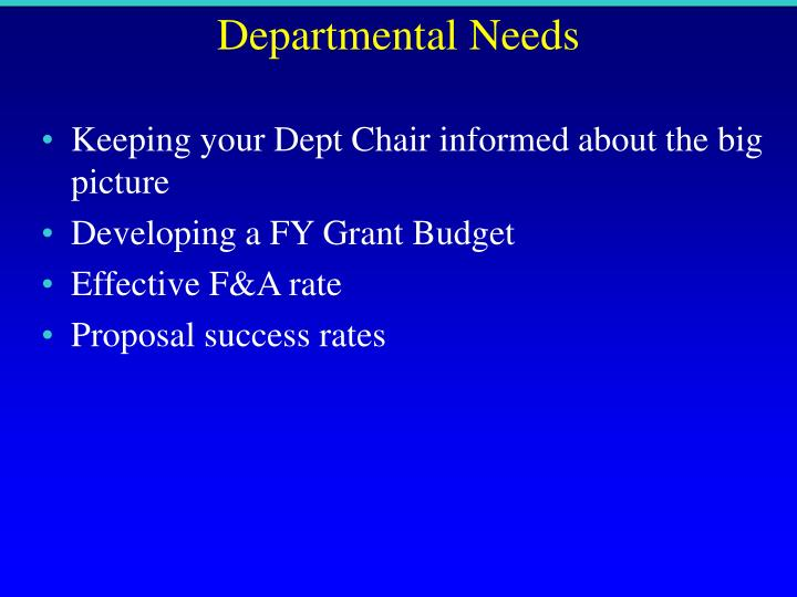 Departmental Needs