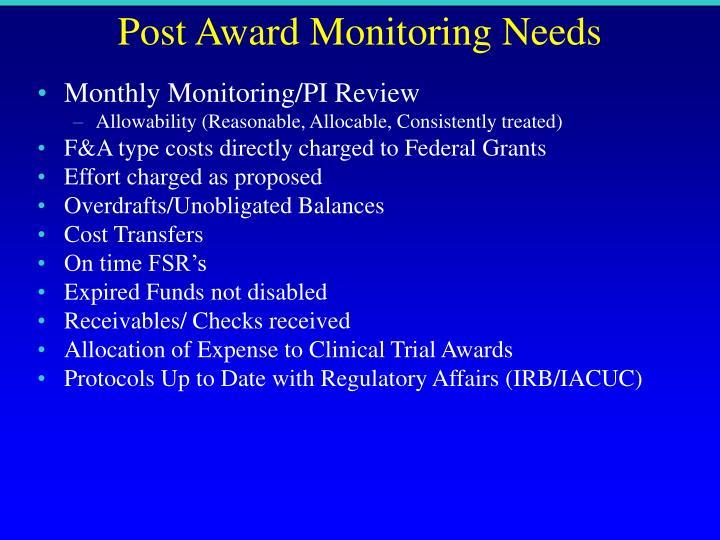 Post Award Monitoring Needs