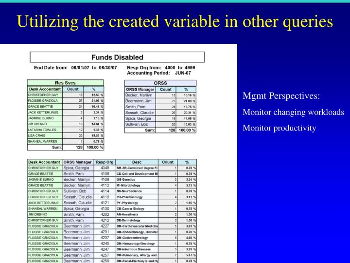 Utilizing the created variable in other queries