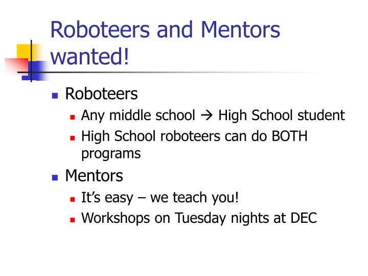 Roboteers and Mentors wanted!