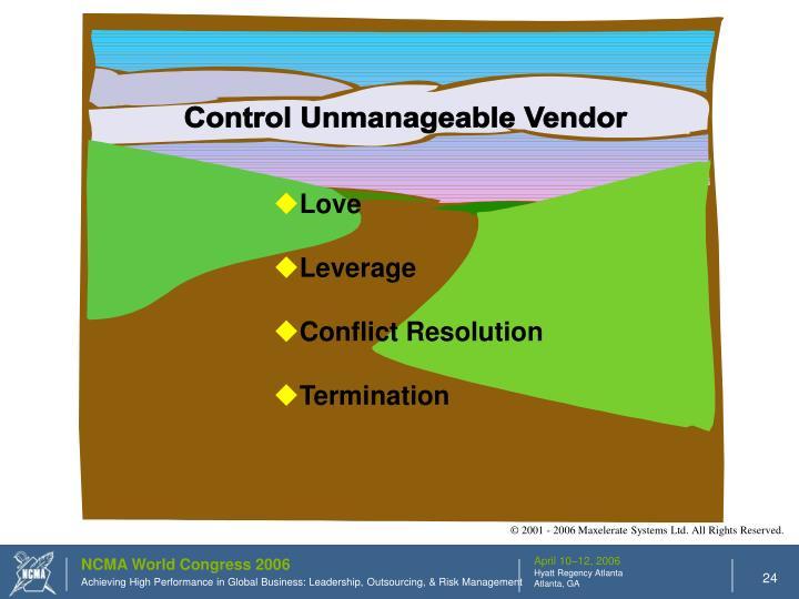 Control Unmanageable Vendor