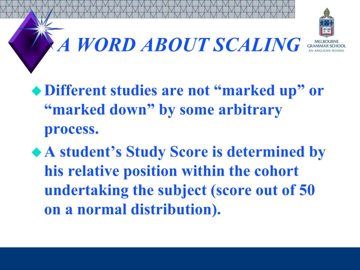 A WORD ABOUT SCALING