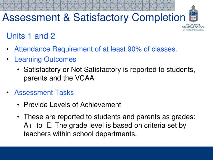 Assessment & Satisfactory Completion