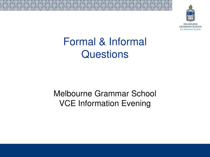 Formal & Informal
