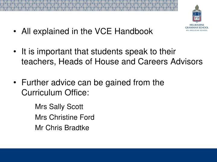 All explained in the VCE