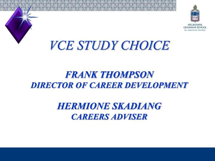 VCE STUDY CHOICE