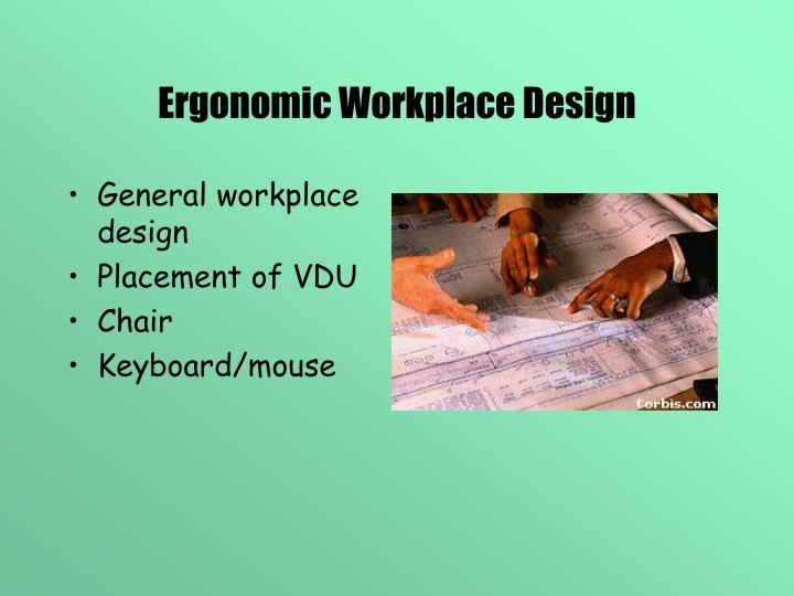 Ergonomic Workplace Design