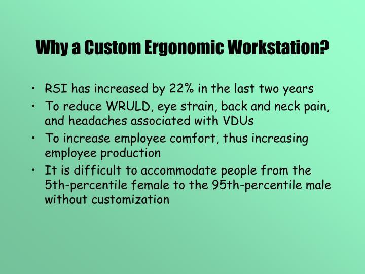 Why a Custom Ergonomic Workstation?