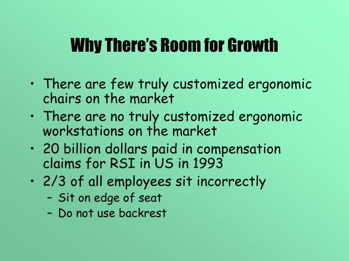 Why There's Room for Growth