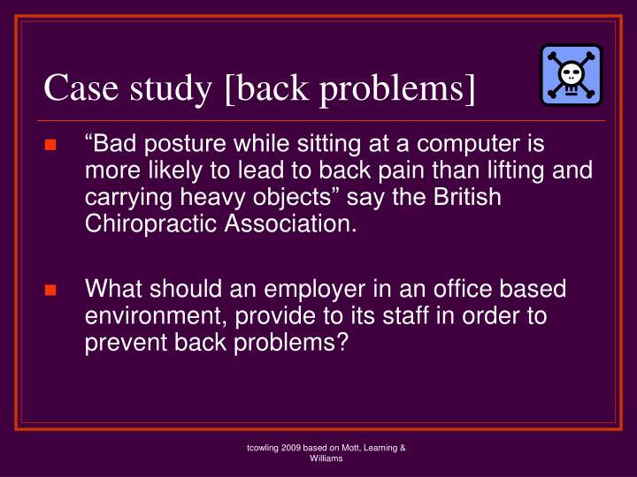 Case study [back problems]