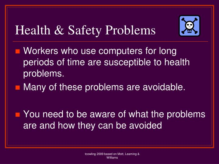 Health & Safety Problems