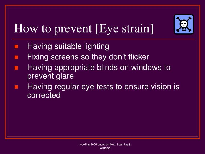How to prevent [Eye strain]