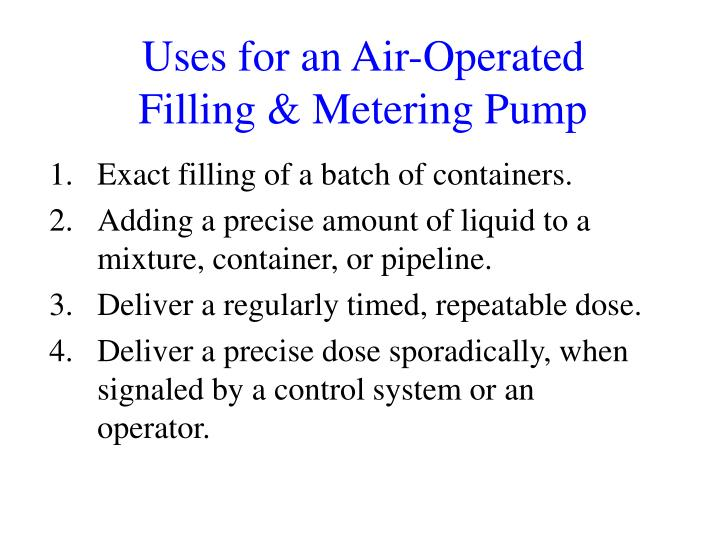 Uses for an Air-Operated