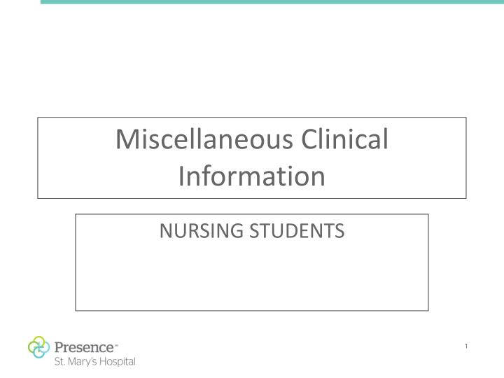 Miscellaneous Clinical Information