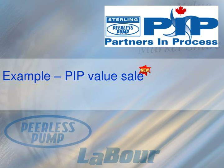 Example – PIP value sale