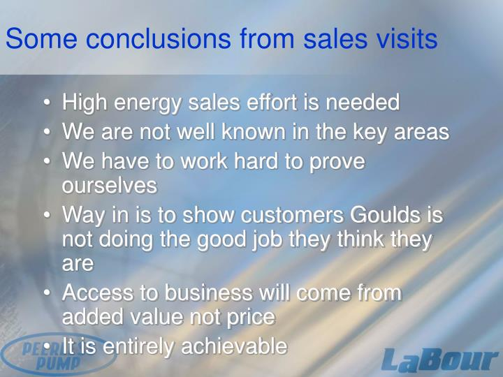 Some conclusions from sales visits