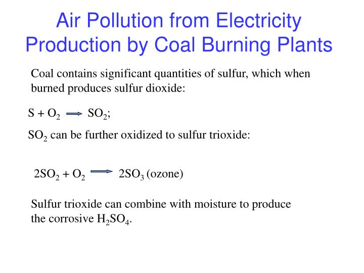 Air Pollution from Electricity Production by Coal Burning Plants