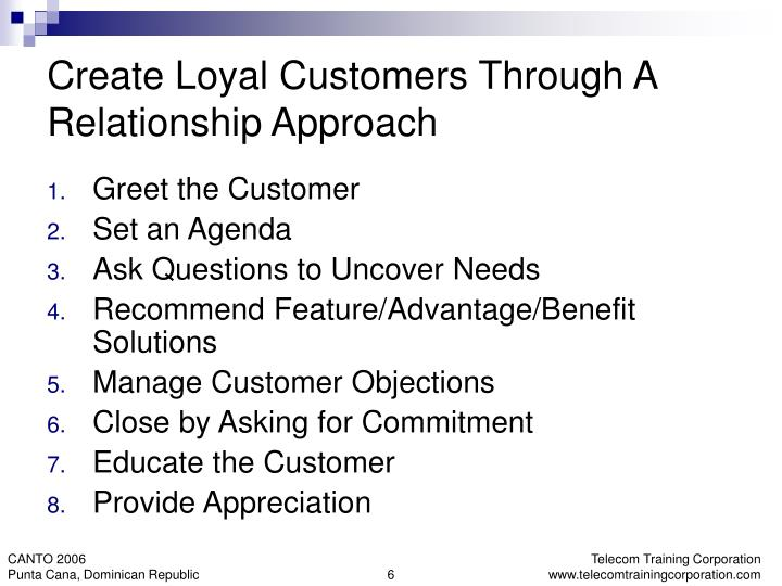 Create Loyal Customers Through A Relationship Approach
