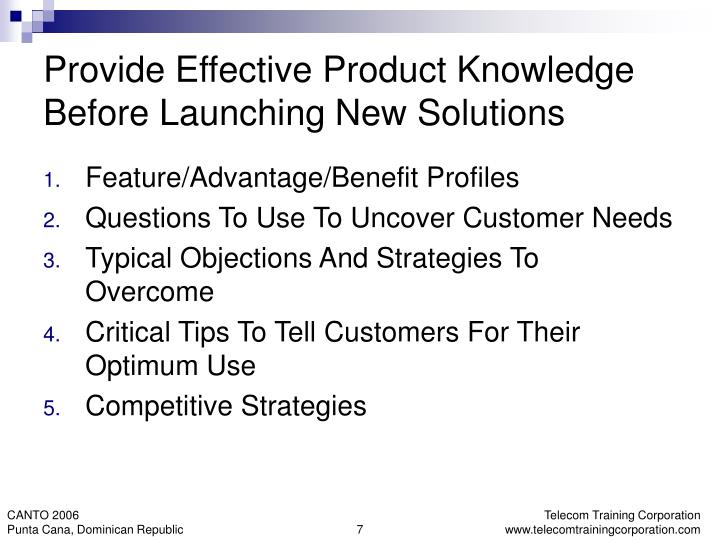 Provide Effective Product Knowledge Before Launching New Solutions