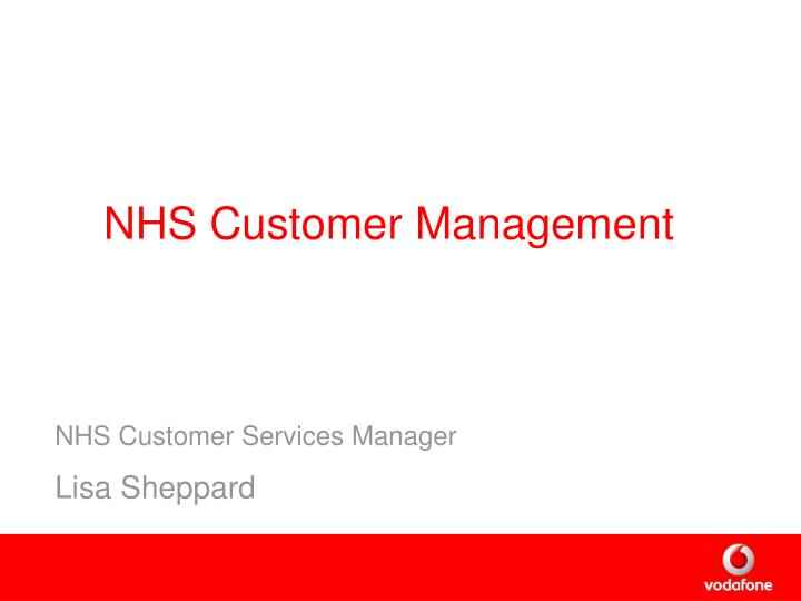 NHS Customer Management