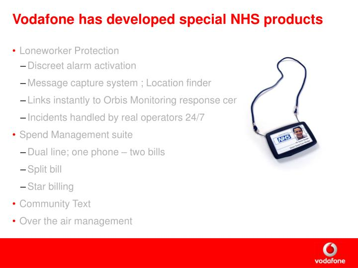 Vodafone has developed special NHS products