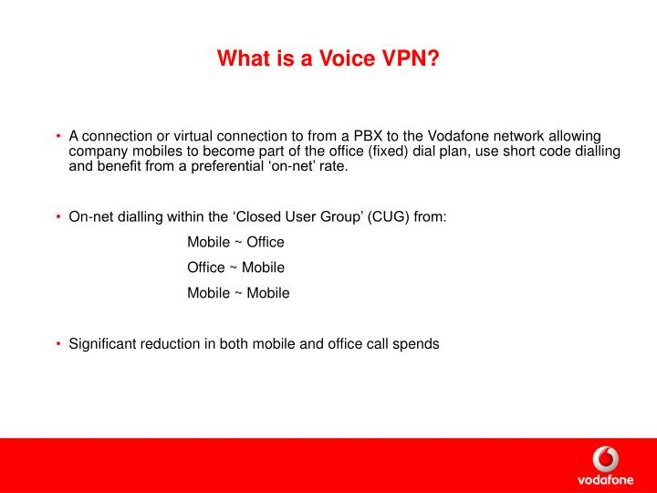 What is a Voice VPN?