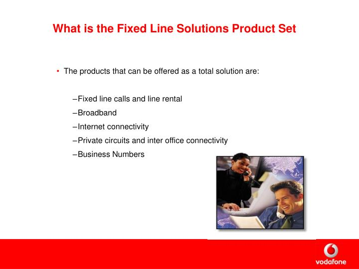 What is the Fixed Line Solutions Product Set