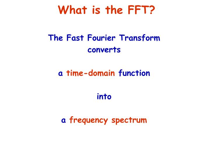 What is the fft