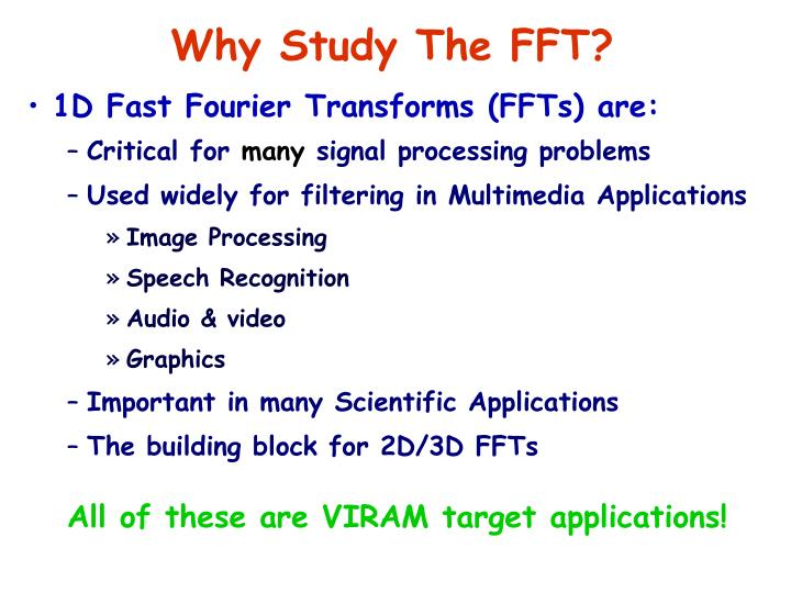 Why Study The FFT?