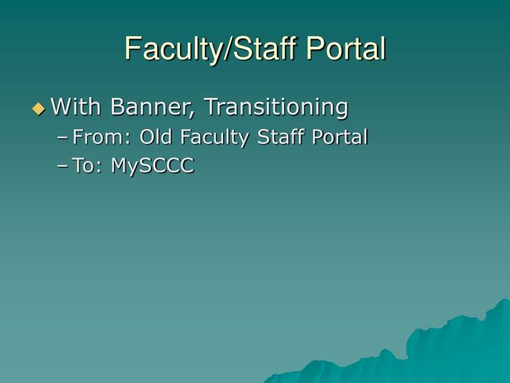 Faculty/Staff Portal