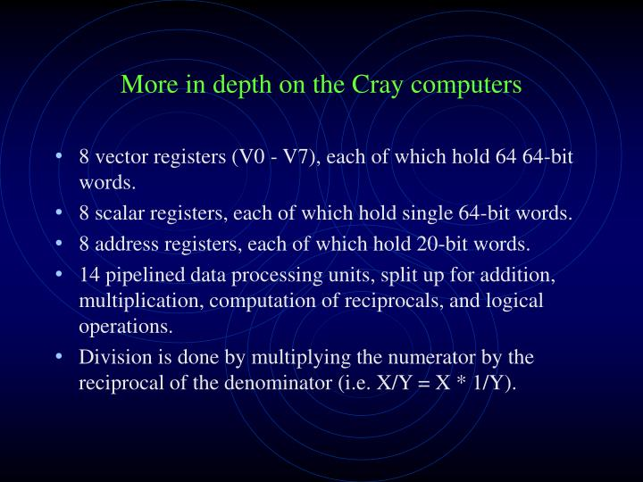 More in depth on the Cray computers