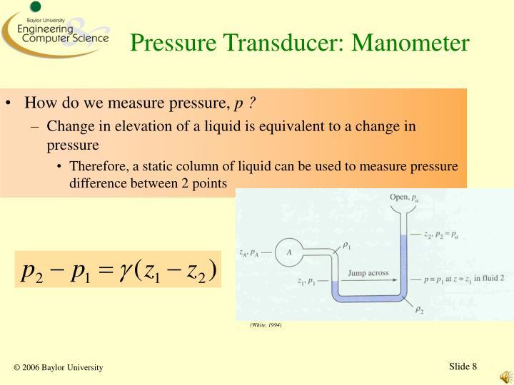 Pressure Transducer: Manometer