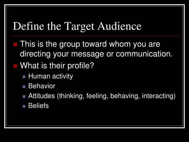 Define the Target Audience