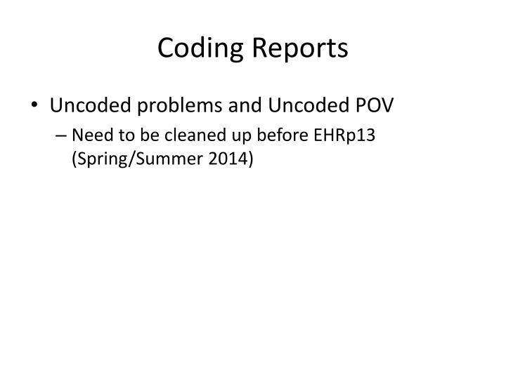 Coding Reports