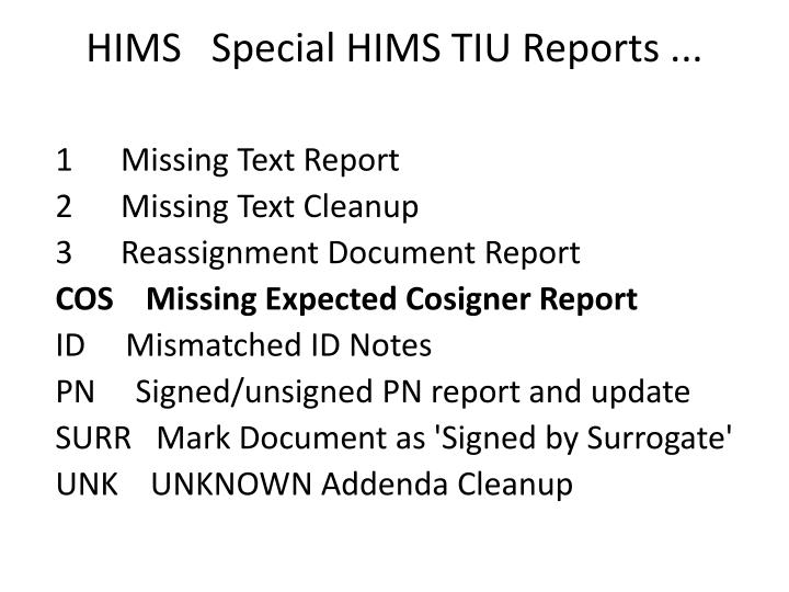 HIMS   Special HIMS TIU Reports ...