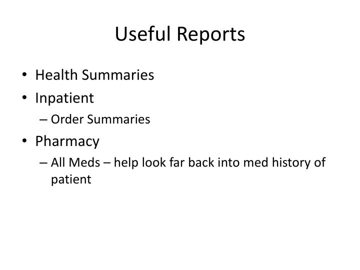 Useful Reports