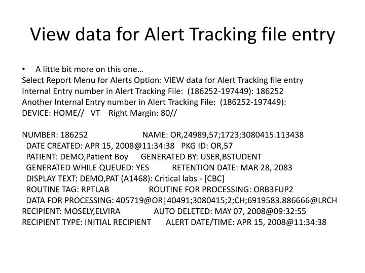 View data for Alert Tracking file entry