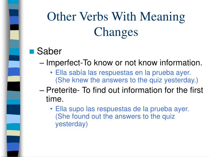 Other Verbs With Meaning Changes