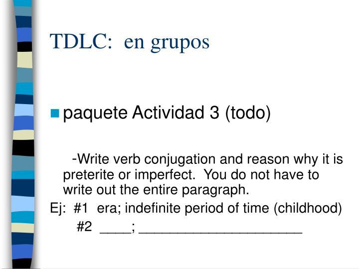 TDLC:  en grupos