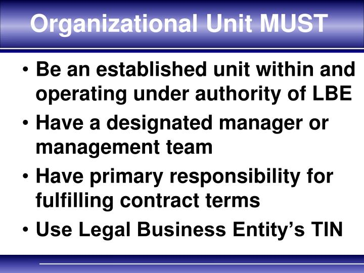 Organizational Unit MUST