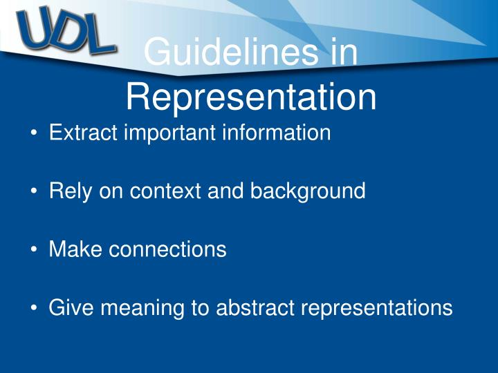 Guidelines in Representation