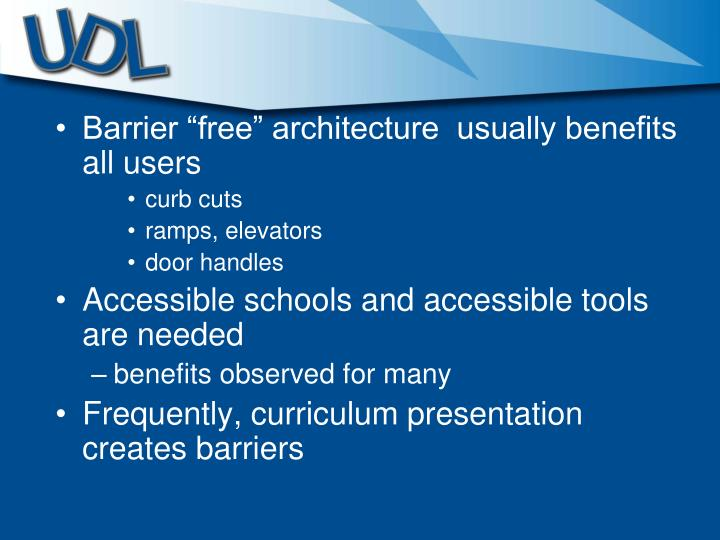 "Barrier ""free"" architecture  usually benefits all users"