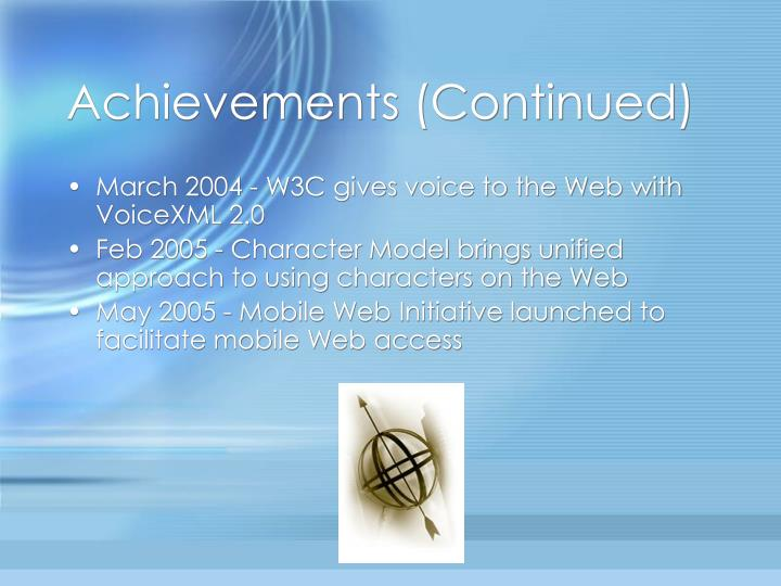 Achievements (Continued)