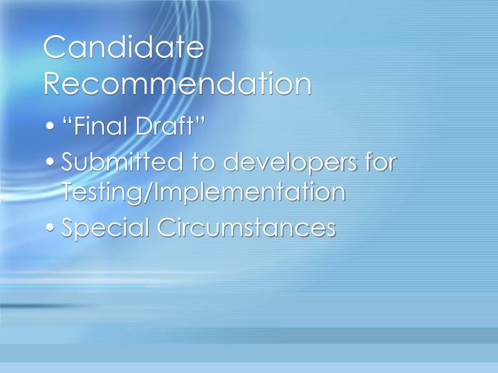 Candidate Recommendation