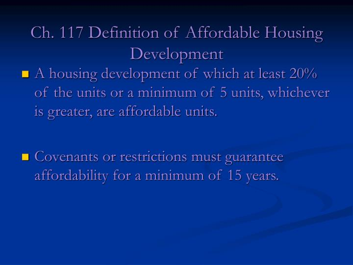 Ch. 117 Definition of Affordable Housing Development