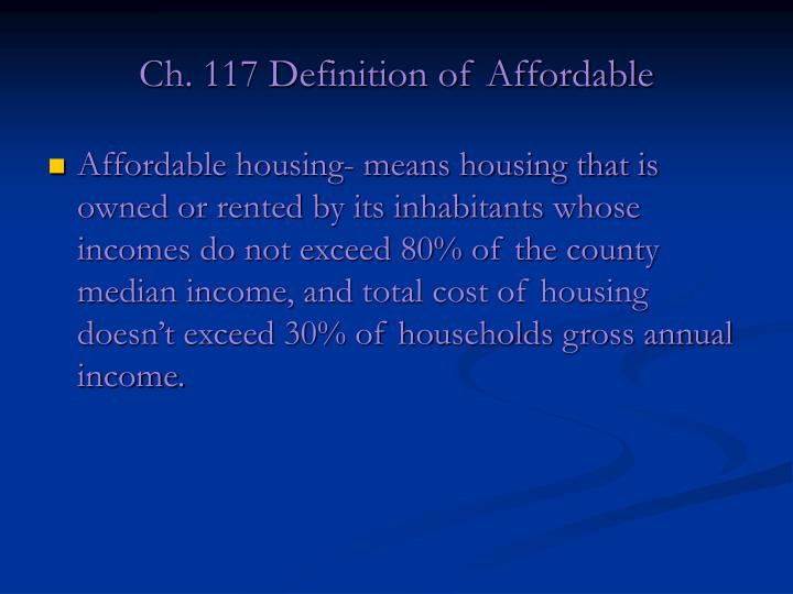 Ch. 117 Definition of Affordable
