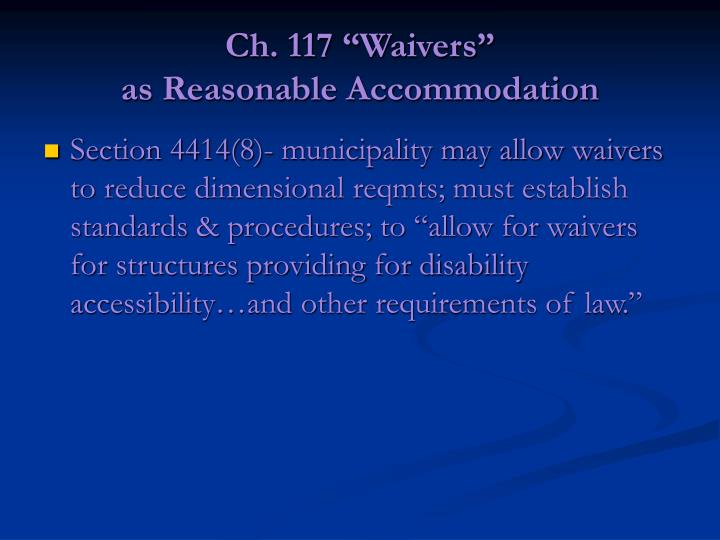 "Ch. 117 ""Waivers"""