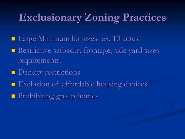 Exclusionary Zoning Practices