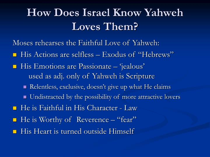 How Does Israel Know Yahweh Loves Them?